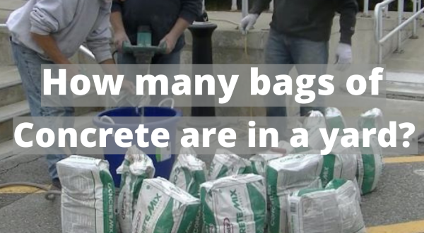 How many bags of concrete in a yard?