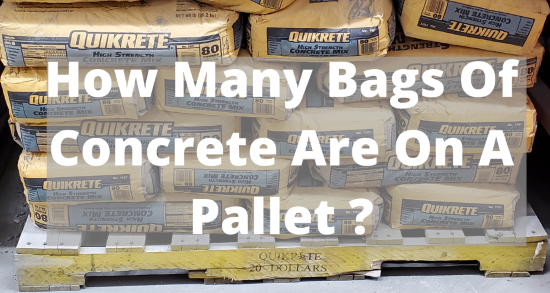 How many bags of concrete are on a pallet?